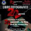"""""""22secondi"""": un libro fotografico e una mostra con la collaborazione di 6aprile2009.it"""