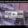 Il Terremoto visto dai giornalisti (video)