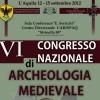A L'AQUILA IL VI CONGRESSO NAZIONALE DI ARCHEOLOGIA MEDIEVALE