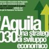 """""""L'AQUILA 2030″, UN'ASSEMBLEA PUBBLICA… MA NON TROPPO"""