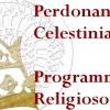 PERDONANZA CELESTINIANA 2013: IL PROGRAMMA RELIGIOSO