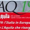 CAPITALE EUROPEA DELLA CULTURA 2019: L'AQUILA BOCCIATA