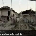 """L'Aquila dimenticata (videoreportage): """"Su L'Aquila non dicono la verità"""""""