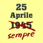 25 APRILE, FESTA DELLA LIBERAZIONE: IL PROGRAMMA DELLE INIZIATIVE