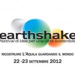 A L'AQUILA EARTH SHAKE, FESTIVAL DELL'ECOSOSTENIBILITÀ