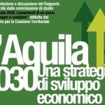 """""""L'AQUILA 2030"""", UN'ASSEMBLEA PUBBLICA… MA NON TROPPO"""