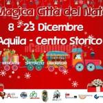 L'AQUILA, NATALE 2015 NEL CENTRO STORICO: ECCO GLI EVENTI IN PROGRAMMA