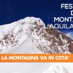 L'AQUILA, CRESCE IL 'FESTIVAL DELLA MONTAGNA': OLTRE 30MILA PRESENZE ALL'ULTIMA EDIZIONE