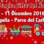 8-11 DICEMBRE: LA MAGICA CITTA' DEL NATALE AL PARCO DEL CASTELLO